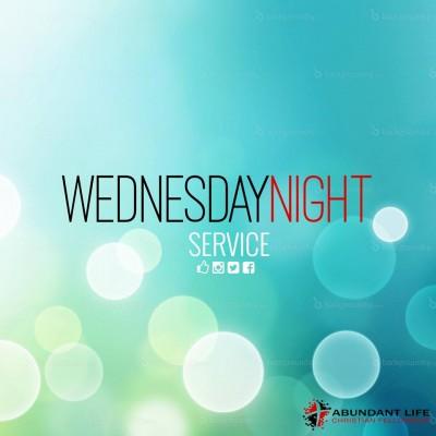 Wednesday Night Worship - Abundant Life Christian Fellowship